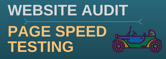 Auditing your website and page speed