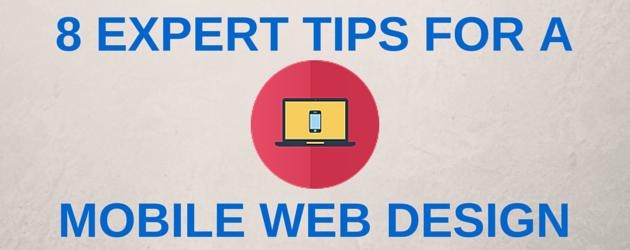 8 Expert Tips for Building a Mobile-Friendly Website